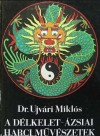 Dr. Ujvári Miklós Délkelet ázsiai harci művészetek