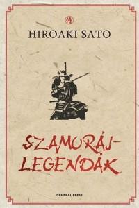 Hiroaki Sato Szamurajlegendak
