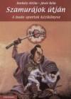 Jóvér Béla Borbély Attila Szamurájok útján