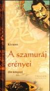 Kicune A szamuráj erényei