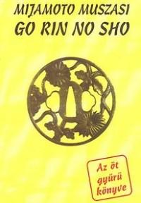 Mijamoto Muszasi Go ri no sho. Az öt gyűrű könyve